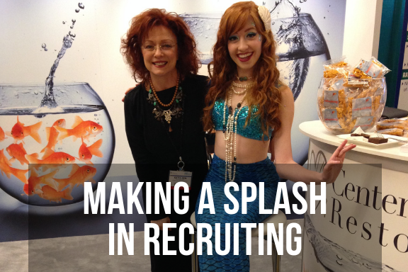 Kathleen Hart and a model dressed as a mermaid at a trade show with headline 'making a splash in recruiting'